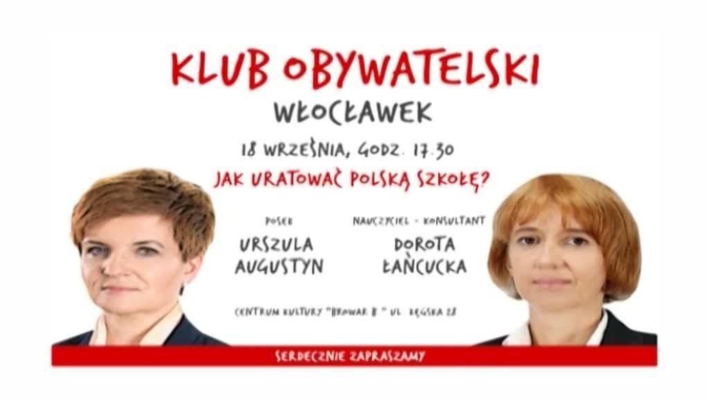 """Już dziś spotkanie Klubu Obywatelskiego pod nazwą """"Jak uratować polską szkołę"""""""